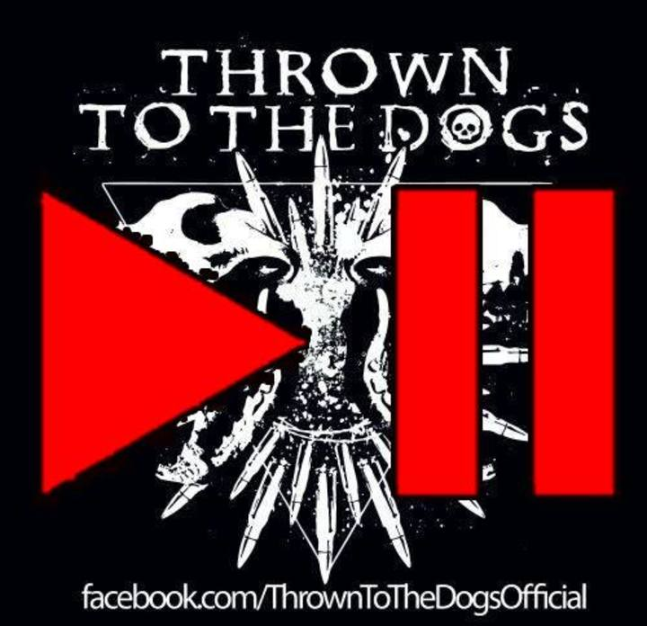 Thrown To The Dogs official Tour Dates