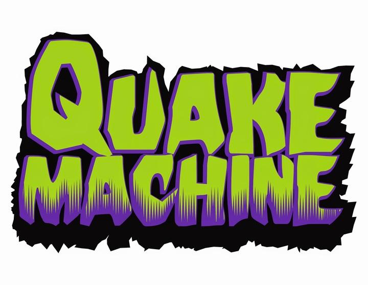 Quake Machine Tour Dates