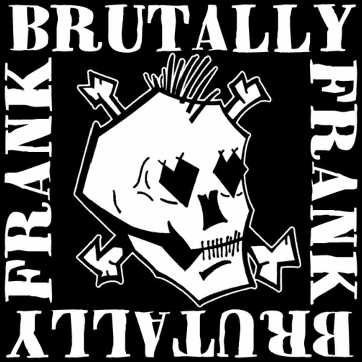 Brutally Frank Tour Dates
