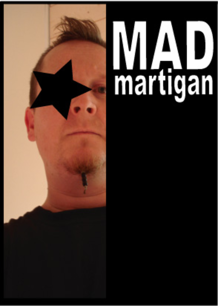 Mad Martigan Tour Dates