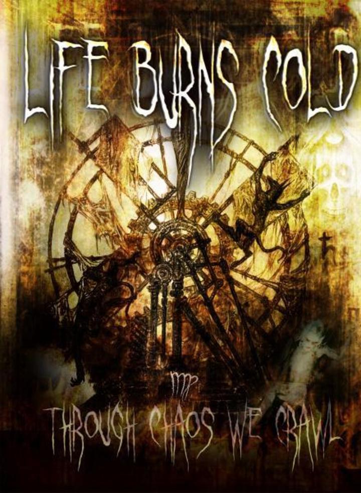 Life Burns Cold Tour Dates