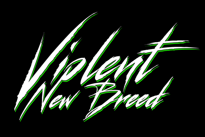 Violent New Breed Tour Dates