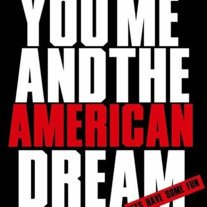 You, Me, and The American Dream Tour Dates