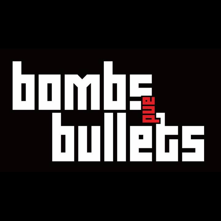 Bombs and Bullets Tour Dates