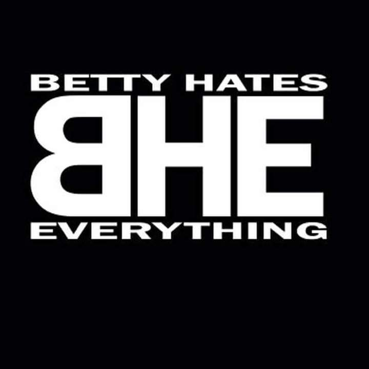 Betty Hates Everything Tour Dates