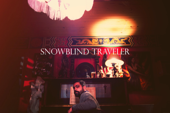Snowblind Traveler Tour Dates