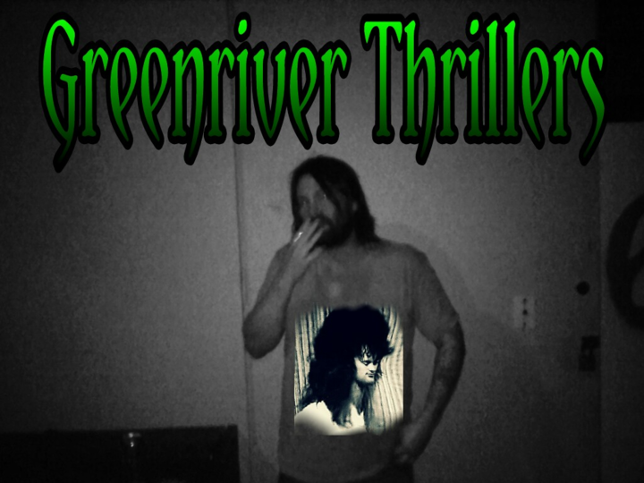 Greenriver Thrillers Tour Dates