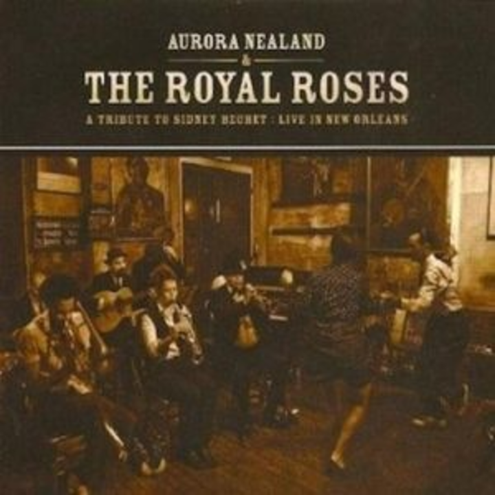 Aurora Nealand and the Royal Roses @ Maison - New Orleans, LA