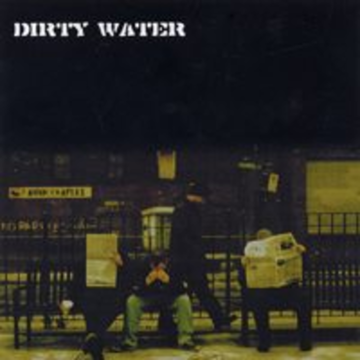 Dirty Water Tour Dates