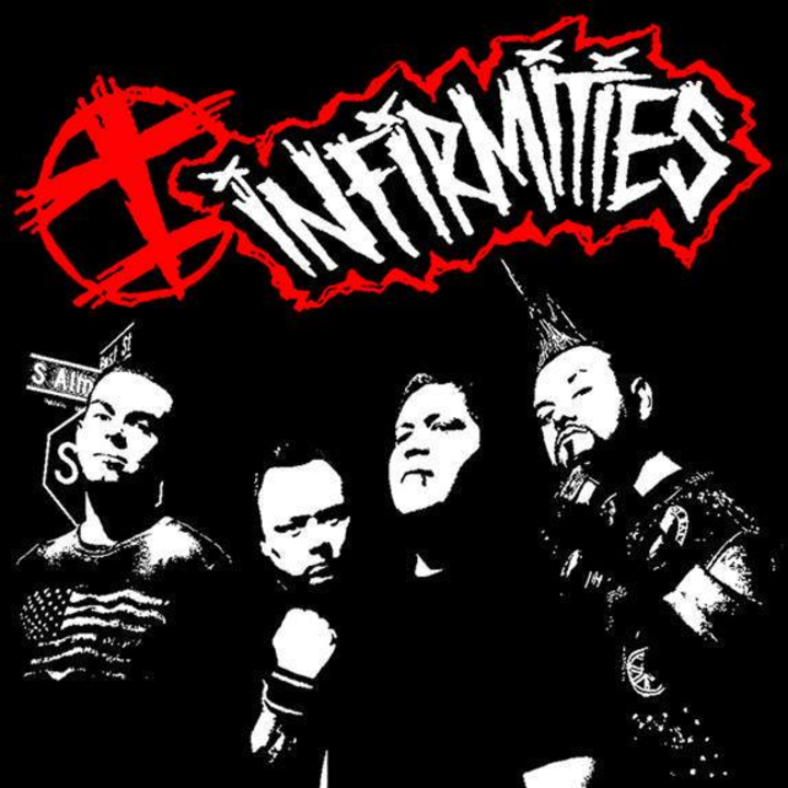 INFIRMITIES Tour Dates