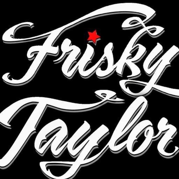 Frisky Taylor Tour Dates