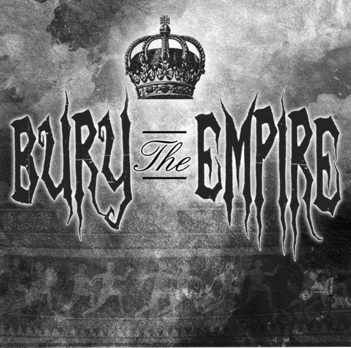 Bury The Empire Tour Dates