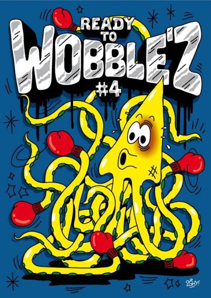 READY TO WOBBLE'Z @ Glazart - Paris, France