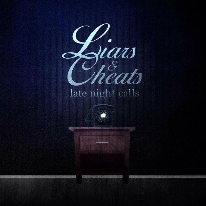 Liars & Cheats Tour Dates