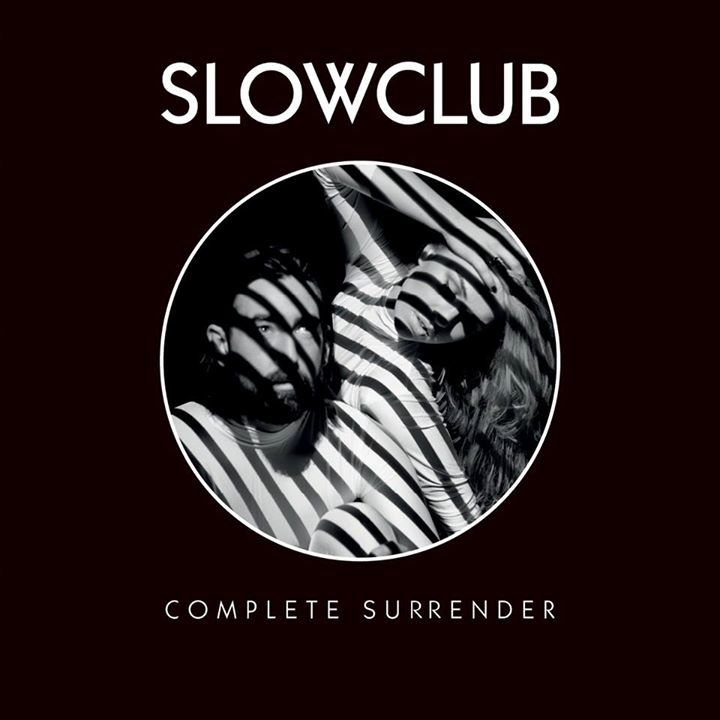 Slow Club @ Queens Social Club - Sheffield, United Kingdom
