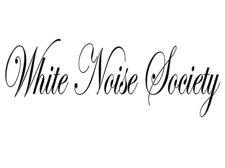 White Noise Society Tour Dates