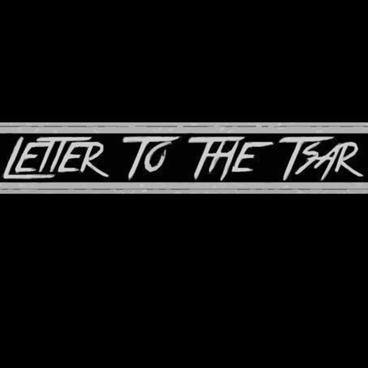 Letter To The Tsar Tour Dates