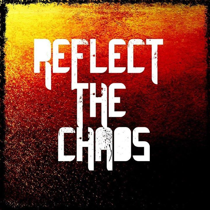 Reflect The Chaos Tour Dates