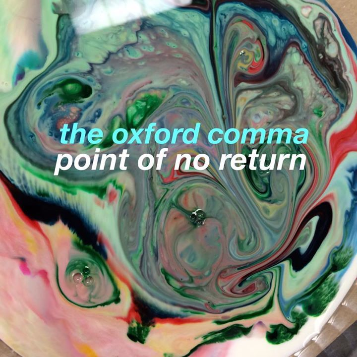The Oxford Comma Tour Dates