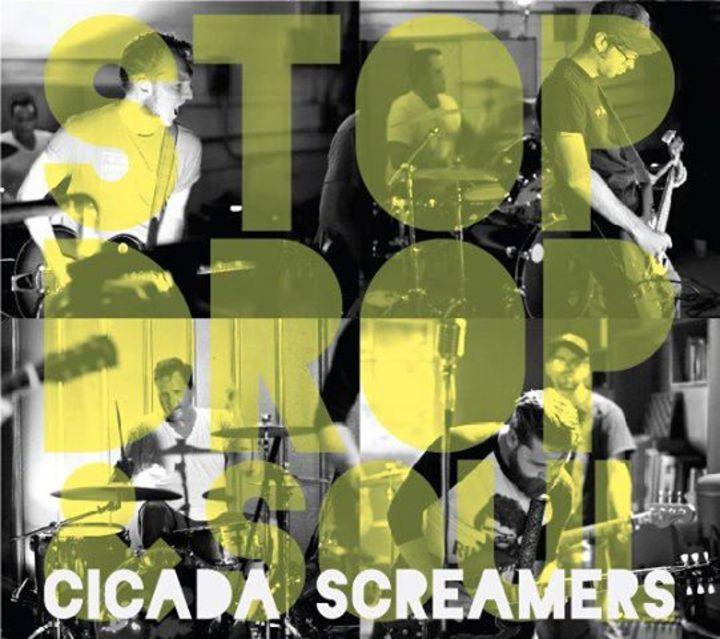 Cicada Screamers Tour Dates