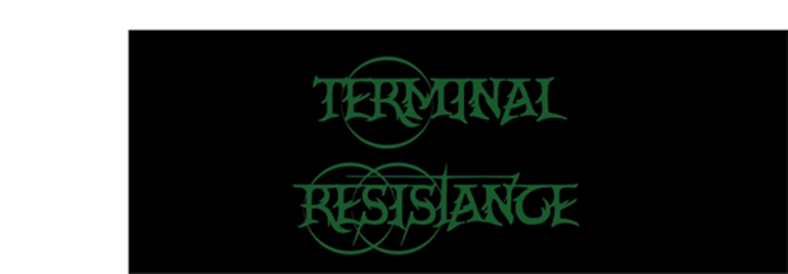 Terminal Resistance Tour Dates
