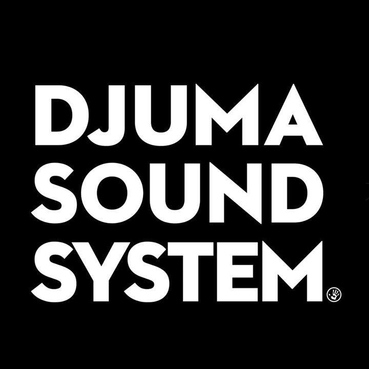 Djuma Soundsystem Tour Dates