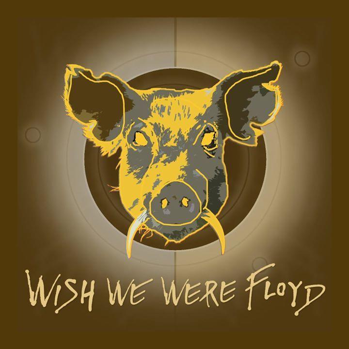 Wish We Were Floyd Tour Dates