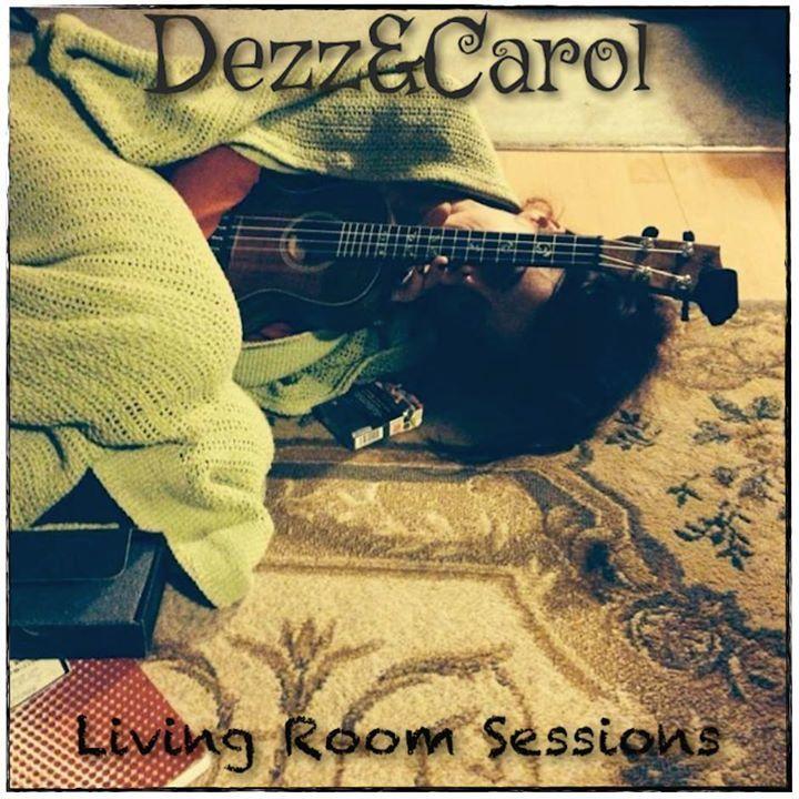 Dezz & Carol Tour Dates