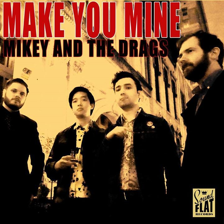 Mikey & the Drags Tour Dates