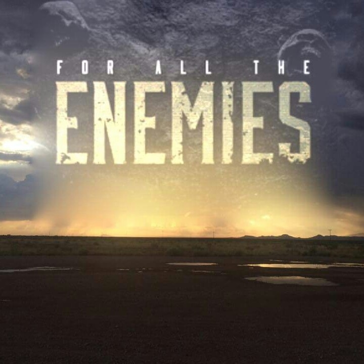 For All The Enemies Tour Dates
