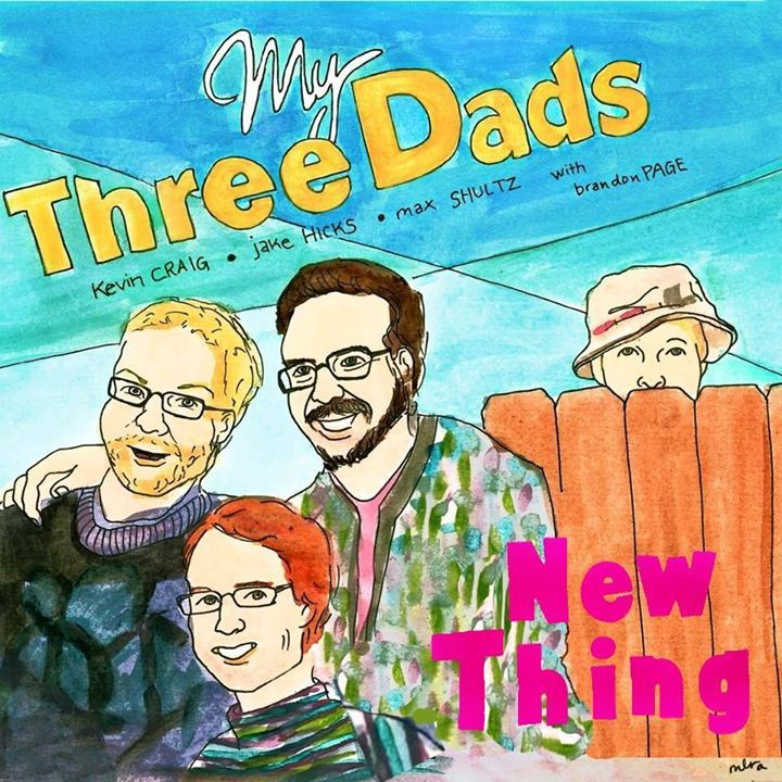 My Three Dads Tour Dates