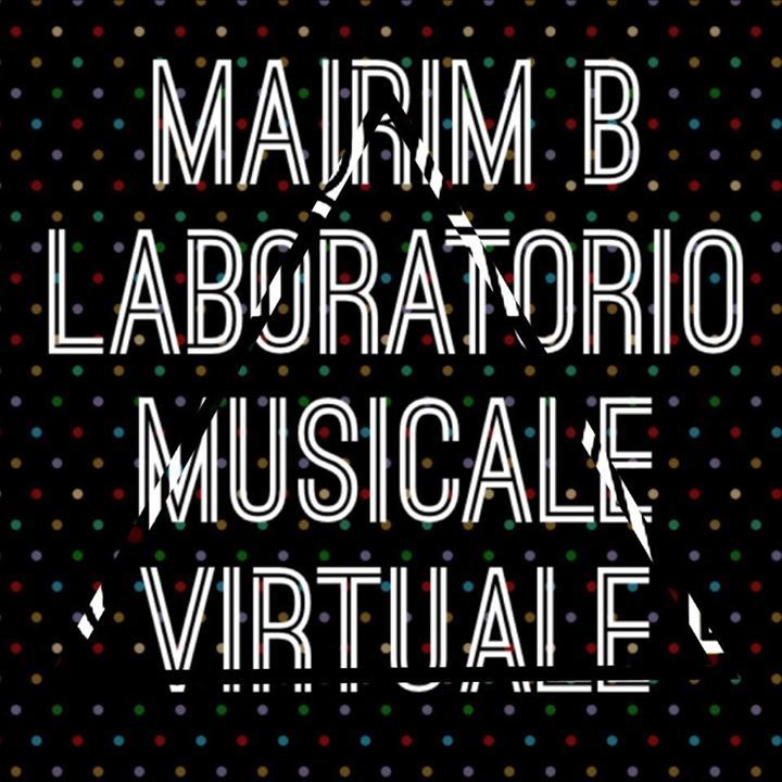 Mairim B Laboratorio Musicale Virtuale Tour Dates