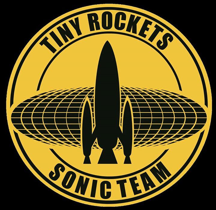 Tiny Rockets Sonic Team Tour Dates