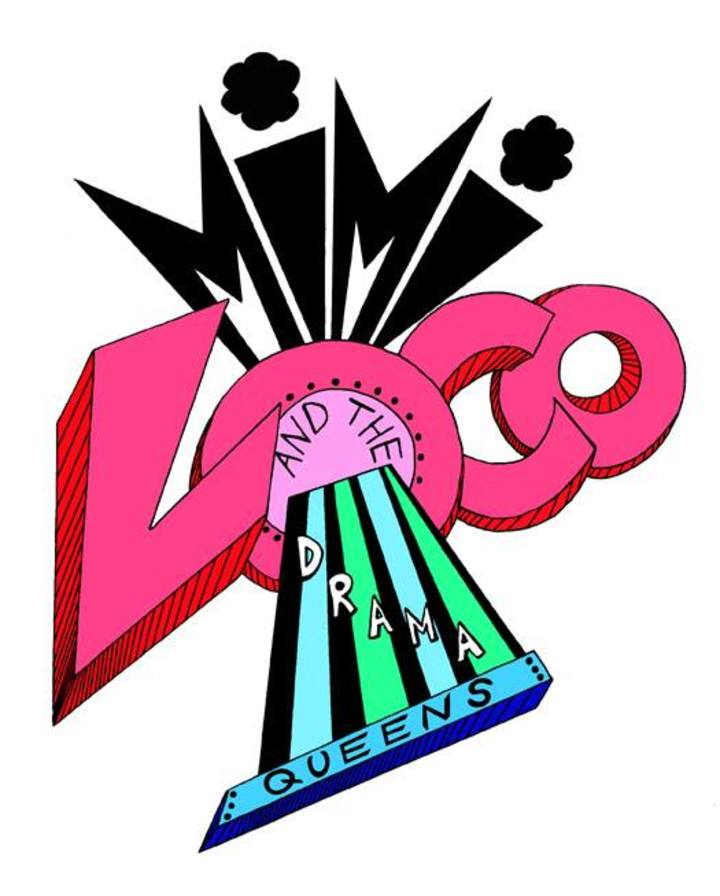 Mimi Loco and the Drama Queens Tour Dates