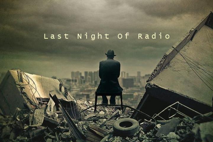 Last Night Of Radio Tour Dates