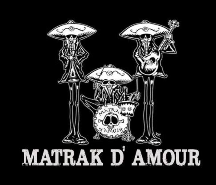 Matrak d'Amour Tour Dates