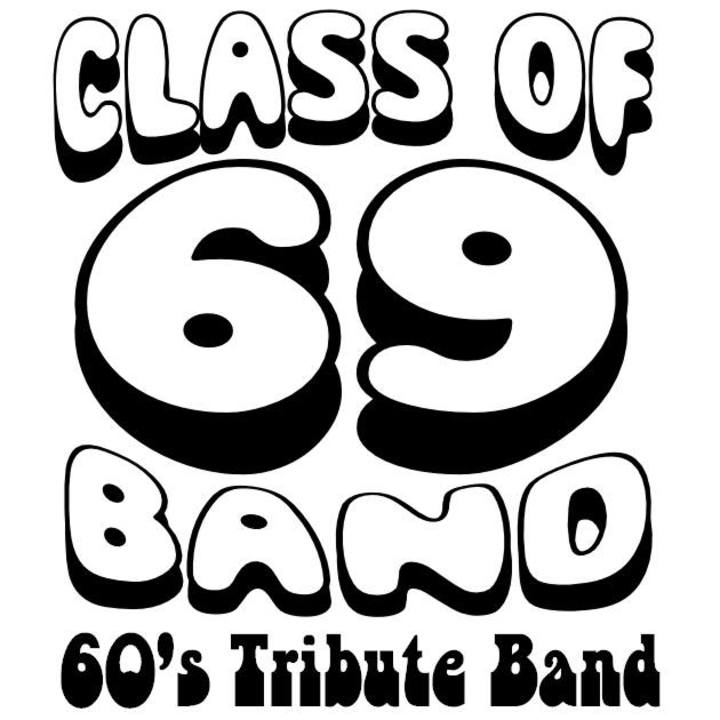 The Class Of 69 Band Tour Dates