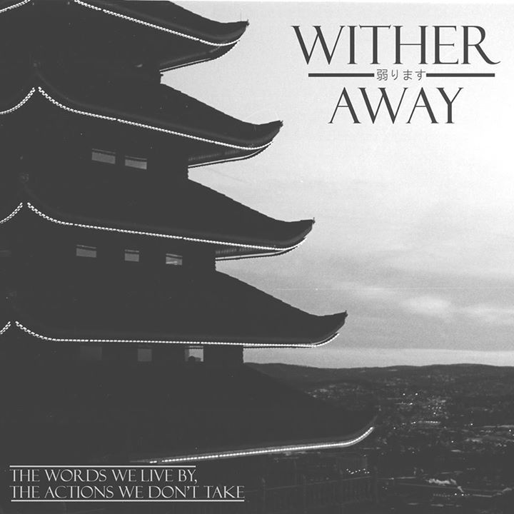 Wither Away Tour Dates
