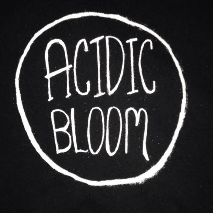 Acidic Bloom Tour Dates