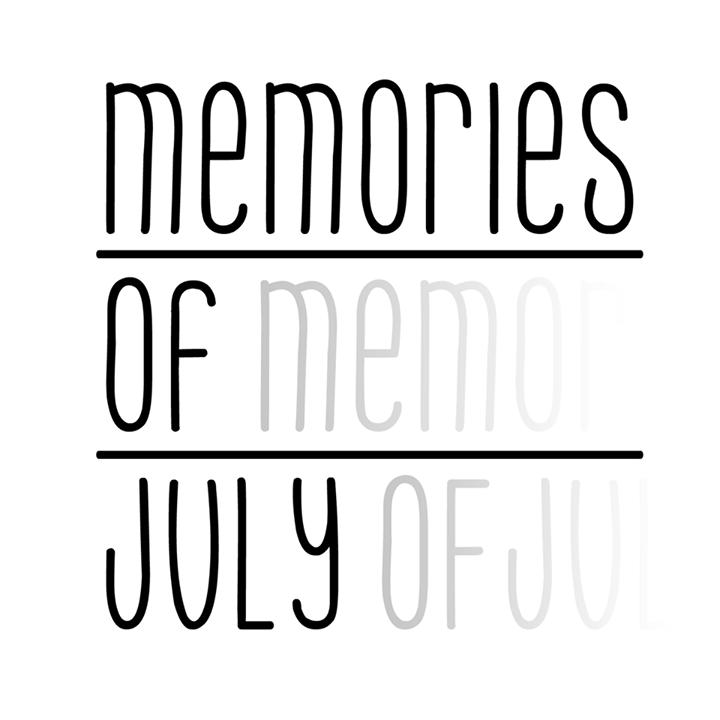 Memories Of July Tour Dates
