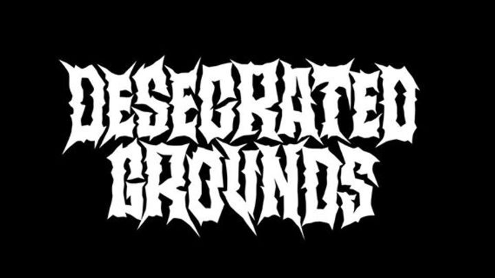 Desecrated Grounds Tour Dates