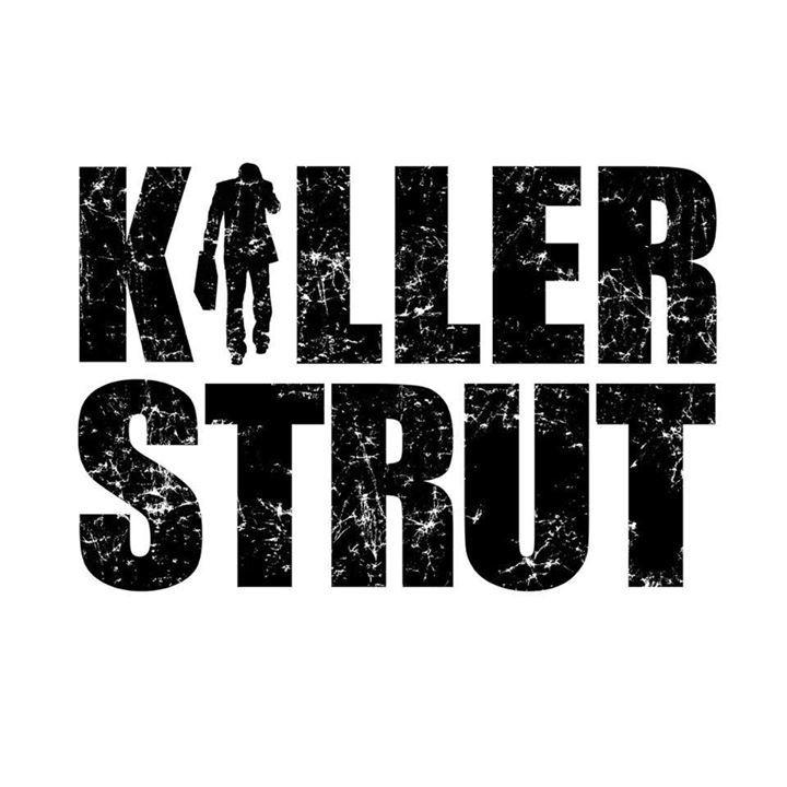 Killer Strut Tour Dates