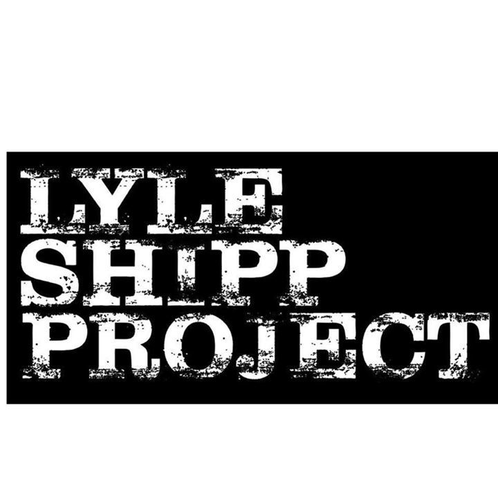 Lyle Shipp Project Tour Dates