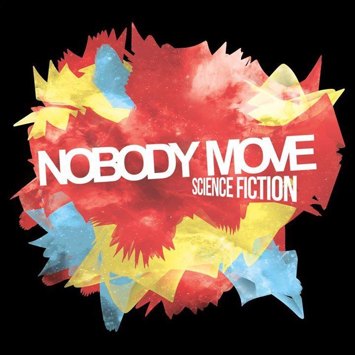 Nobody Move Tour Dates