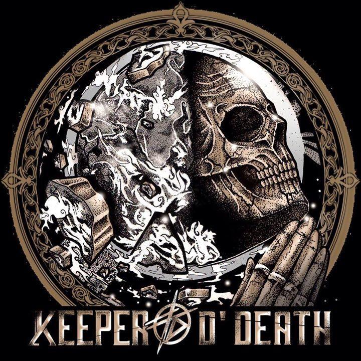 Keeper Of d'Death Tour Dates