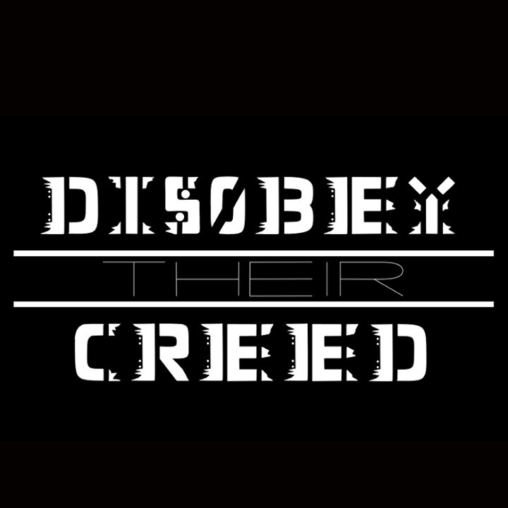 Disobey Their Creed Tour Dates