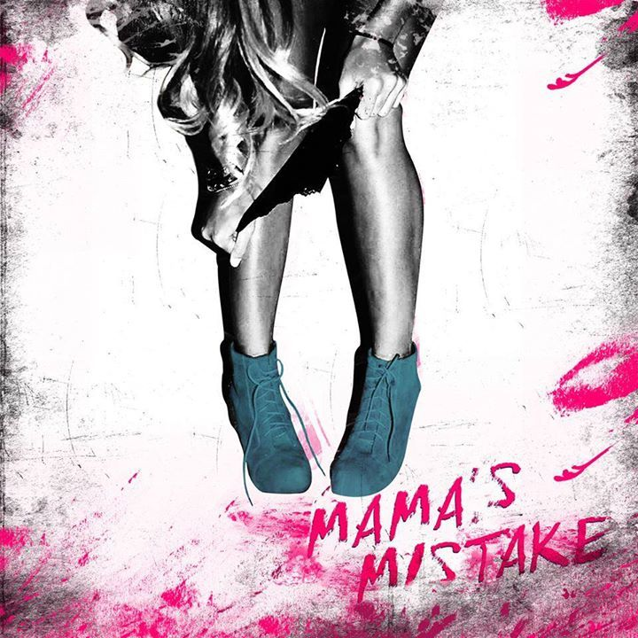 Mama's Mistake Tour Dates