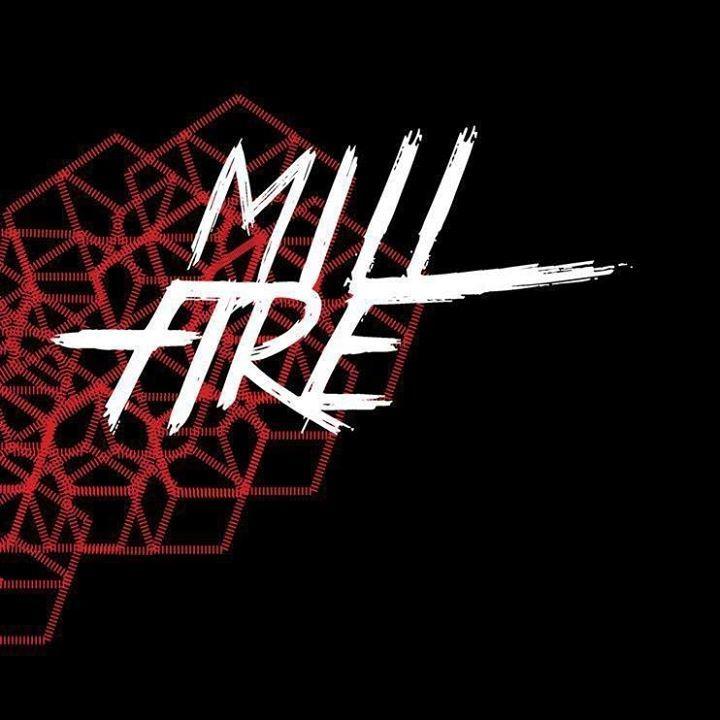 Mill Fire Tour Dates