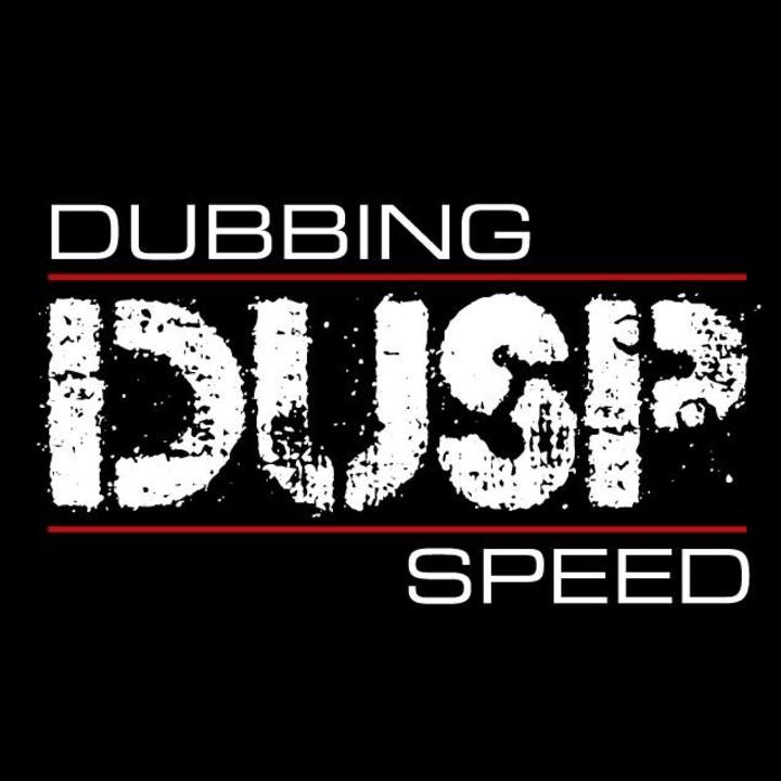 Dubbing Speed Tour Dates