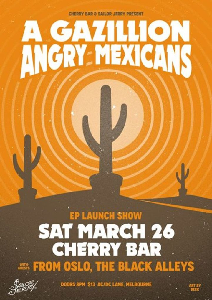 A GAZILLION ANGRY MEXICANS Tour Dates